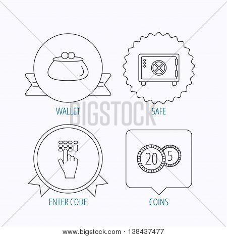 Cash money, safe box and wallet icons. Coins, enter code linear sign. Award medal, star label and speech bubble designs. Vector