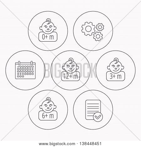 Infant child, 0 months child and toddler baby icons. 0-12 months child linear sign. Check file, calendar and cogwheel icons. Vector