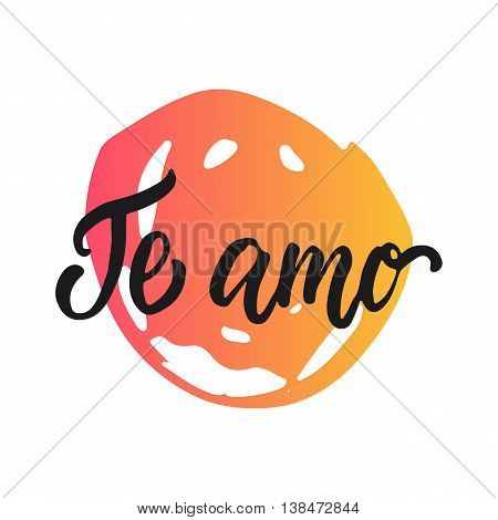 Te amo - I love you, lettering calligraphy phrase in Spanish, handwritten text isolated on the white background. Fun calligraphy for typography greeting and invitation card or t-shirt print design.