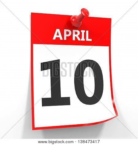 10 April Calendar Sheet With Red Pin.