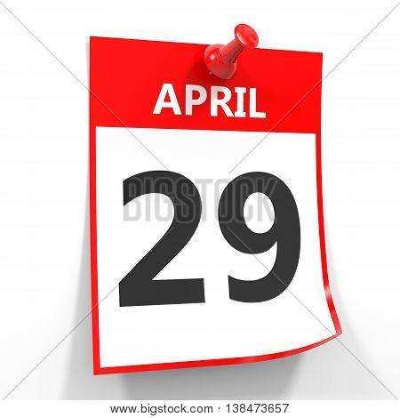 29 April Calendar Sheet With Red Pin.