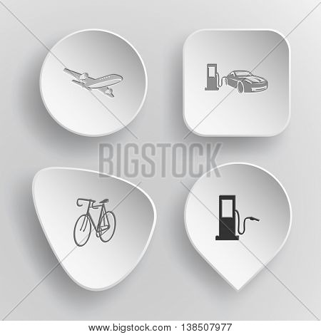 4 images: airliner, car fueling, bicycle, fueling station. Transport set. White concave buttons on gray background. Vector icons.