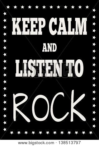 Black background with asymmetrical frame of the stars. Text: Keep calm and listen to rock!
