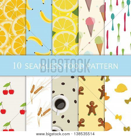 Vector illustration ten seamless food pattern. Collection of seamless backgrounds with orange lemon banana ice cream cherry coffeee and cookies pasta and wheat