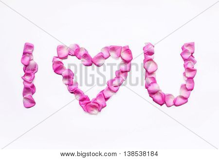The gentle rose-petals put in in the form of words: I love you