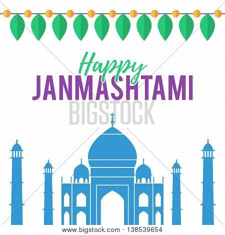 Happy Krishna janmashtami message the Taj Mahal in the background and a garland of leaves. Pattern vector illustration for greeting cards or design web banner
