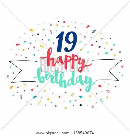 19 Happy Birthday Lettering With Tag And Stars, Crystals. Vector Greeting Card. Cute Pattern
