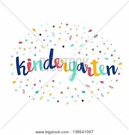 Kindergarten Lettering With Confetti Of Stars, Crystals. Vector Greeting Card. Cute Pattern