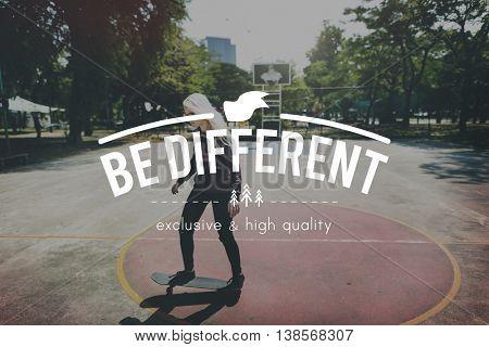 Be Different Unique Distinct Exclusive Concept