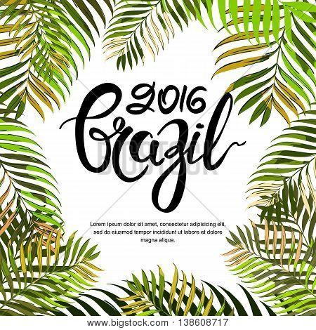 Vector Summer Poster, Banner Or Invitation Card. Brazil 2016 Han
