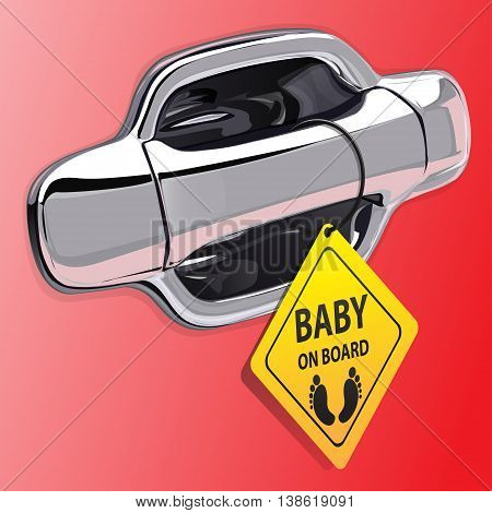 Car door handle chromium on red color and baby on board label vector illustration.