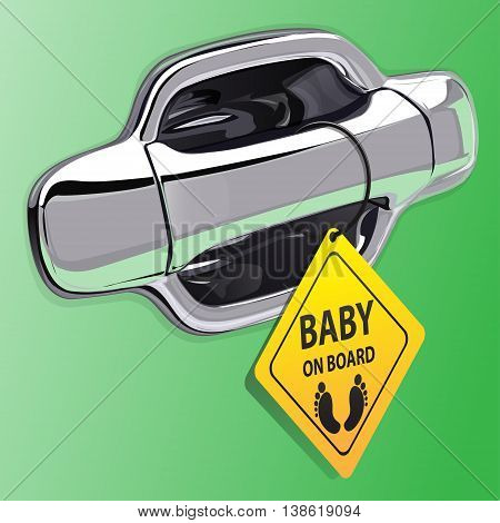 Car door handle chromium on green color and baby on board label vector illustration.