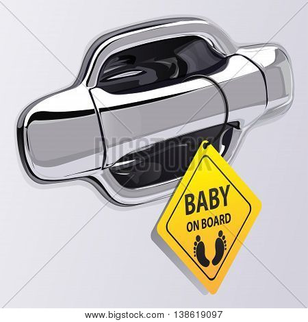 Car door handle chromium on gray color and baby on board label vector illustration.