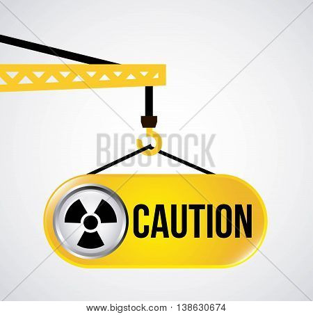 label caution hanging in crane isolated icon design, vector illustration  graphic