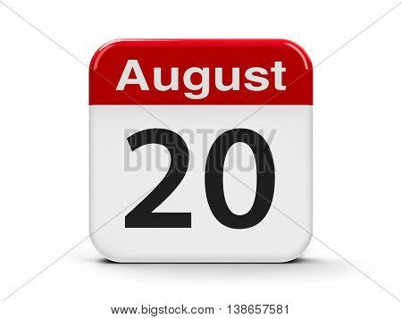 Calendar web button - The Twentieth of August three-dimensional rendering 3D illustration