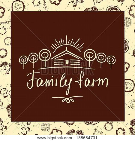 Family Farm. Sketch Logo For Agriculture, Horticulture. Hand Dra