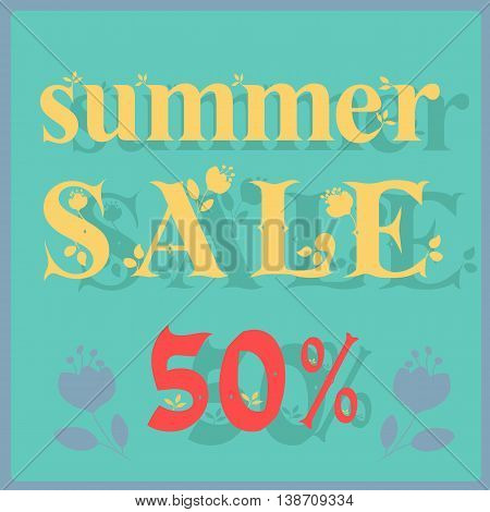 Inscription Summer Sale. Fifty percents. Delicate yellow letters with floral decor. Vector Illustration