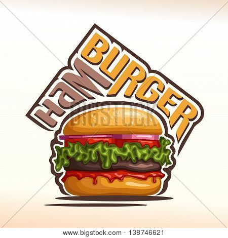 Vector logo for Hamburger, consisting of a bun with sesame seeds, meat veal beef hamburger grilled patty, red onion, tomato slices, leaf lettuce salad, ketchup. Burger menu for american fast food cafe