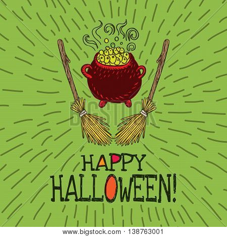Halloween card with hand drawn witch's cauldron and broom on green background. Vector hand drawn illustration.