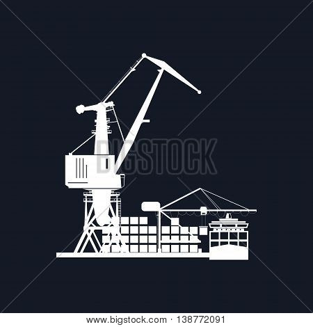 Cargo Seaport Isolated on Black Background, Unloading Containers from a Cargo Ship in a Docks with Cargo Crane , Silhouette Container Ship at the Dock, International Freight Transportation ,Vector