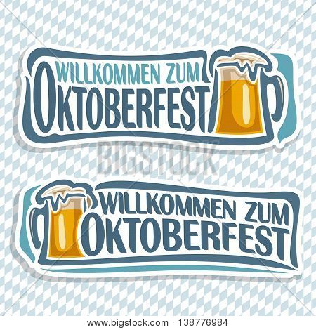 Vector logo ticket invitation for oktoberfest,2 isolated illustrations: pint beer mug with lager inscription