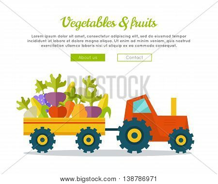 Vegetables fruits farm concept banner. Flat design. Delivering fresh products from farm to market. Tractor with trailer carries greens. Template for farm, shop, transport company web page.