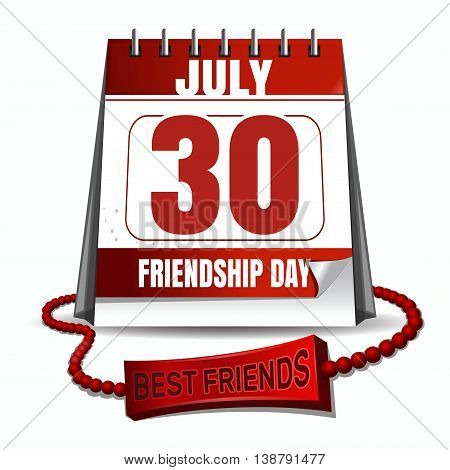 30 July - date of the International Friendship Day celebrations. Calendar with the date of July 30 friendship band. Friendship Day design. Vector illustration