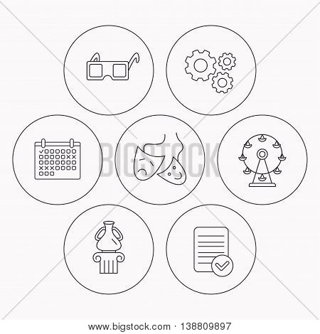 Museum, ferris wheel and theater masks icons. 3d glasses linear sign. Check file, calendar and cogwheel icons. Vector