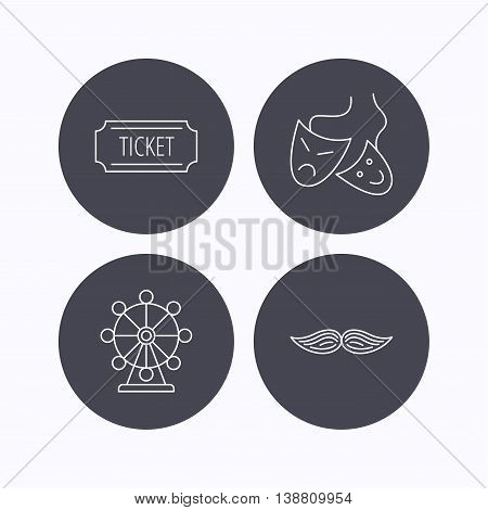 Ferris wheel, ticket and theater masks icons. Mustache linear sign. Flat icons in circle buttons on white background. Vector