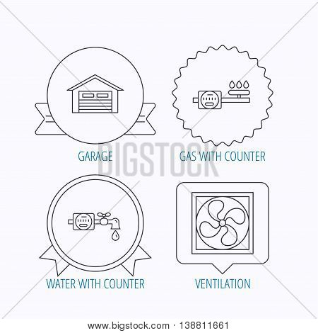 Ventilation, garage and water counter icons. Gas counter linear sign. Award medal, star label and speech bubble designs. Vector