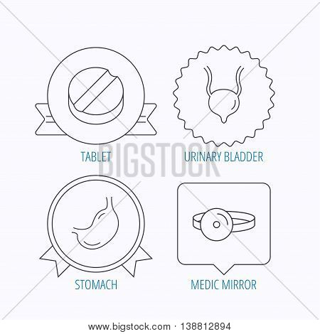 Medical mirror, tablet and stomach organ icons. Urinary bladder linear sign. Award medal, star label and speech bubble designs. Vector