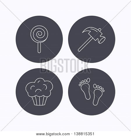 Footprint, lolly pop and muffin icons. Hammer linear sign. Flat icons in circle buttons on white background. Vector