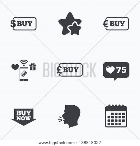 Buy now arrow icon. Online shopping signs. Dollar, euro and pound money currency symbols. Flat talking head, calendar icons. Stars, like counter icons. Vector