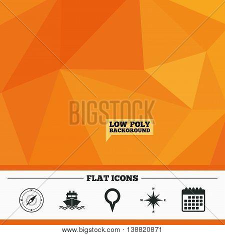 Triangular low poly orange background. Windrose navigation compass icons. Shipping delivery sign. Location map pointer symbol. Calendar flat icon. Vector