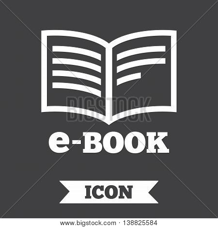 E-Book sign icon. Electronic book symbol. Ebook reader device. Graphic design element. Flat e-book symbol on dark background. Vector