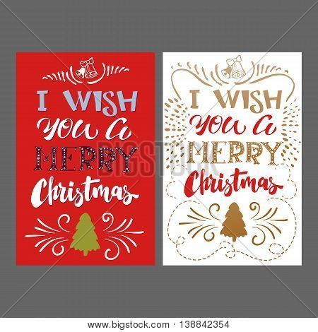 Merry Christmas hand Lettering card Set. Vector illustration for winter holidays greetings. I wish you a Merry Christmas typography.