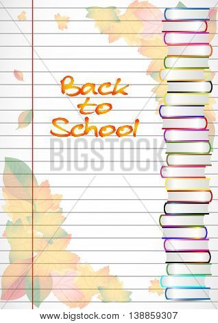 School notebook background with yellow and orange autumn leaves and stack of books on page of copybook in line. Back to school. Vector illustration