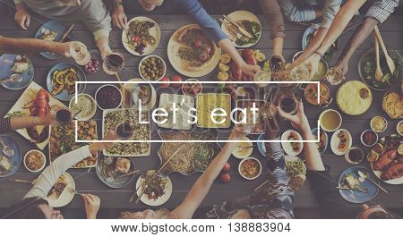 Eating Tasty Let's Eat Delicious Food Cuisine Concept