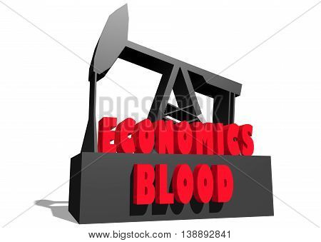 Oil pump and economics blood text. Energy and power relative backdrop. 3D rendering