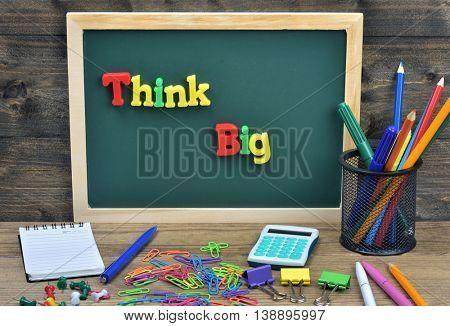Think big word on school board