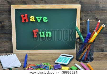 Have Fun word on school board