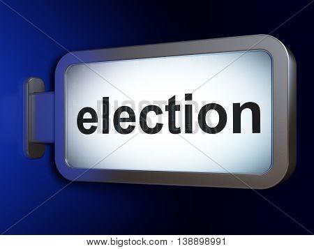 Political concept: Election on advertising billboard background, 3D rendering