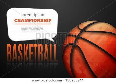 Abstract basketball background with place for the text on dark background. Basketball chempionship vector illustration.
