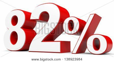 Discount 82 percent off on white background. 3D illustration.