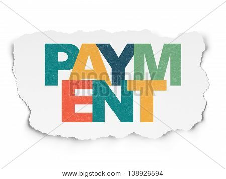 Currency concept: Painted multicolor text Payment on Torn Paper background