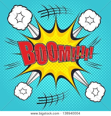 Boom comic bubble text. Pop art style. The cartoon with exploding clouds and and halftone background. Template for web and mobile applications