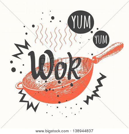 Vector food illustration with wok pan. Asian menu. Sketch style. Sketch poster with wok pan. Funny labels asian fast food symbols.
