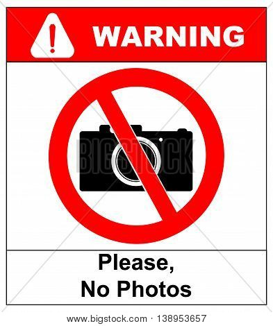 Please, No photo camera vector sign in red circle isolated on white background. Vector prohition warning banner.