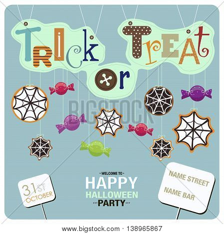 Flyers design for happy halloween party.Candies,spider webs and the phrases Trick or Treat,welcome to happy halloween party,31st october and the location of the party on the blue background.