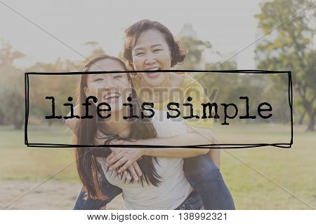 Life is Simple SImplicity Lifestyle Balance Enjoy Relax Concept